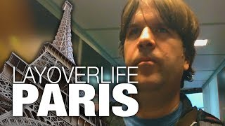 3.5 HOURS in PARIS: Layover life #3