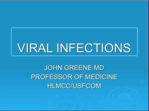 Viral Infections Photo Review - John Greene, MD
