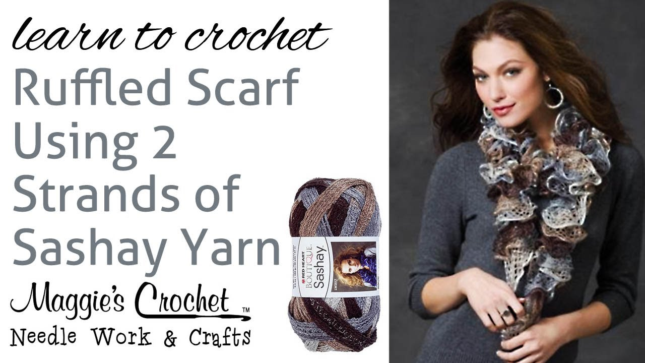Crochet Super Easy Ruffled Scarf Using 2 Strands of Sashay Yarn ...
