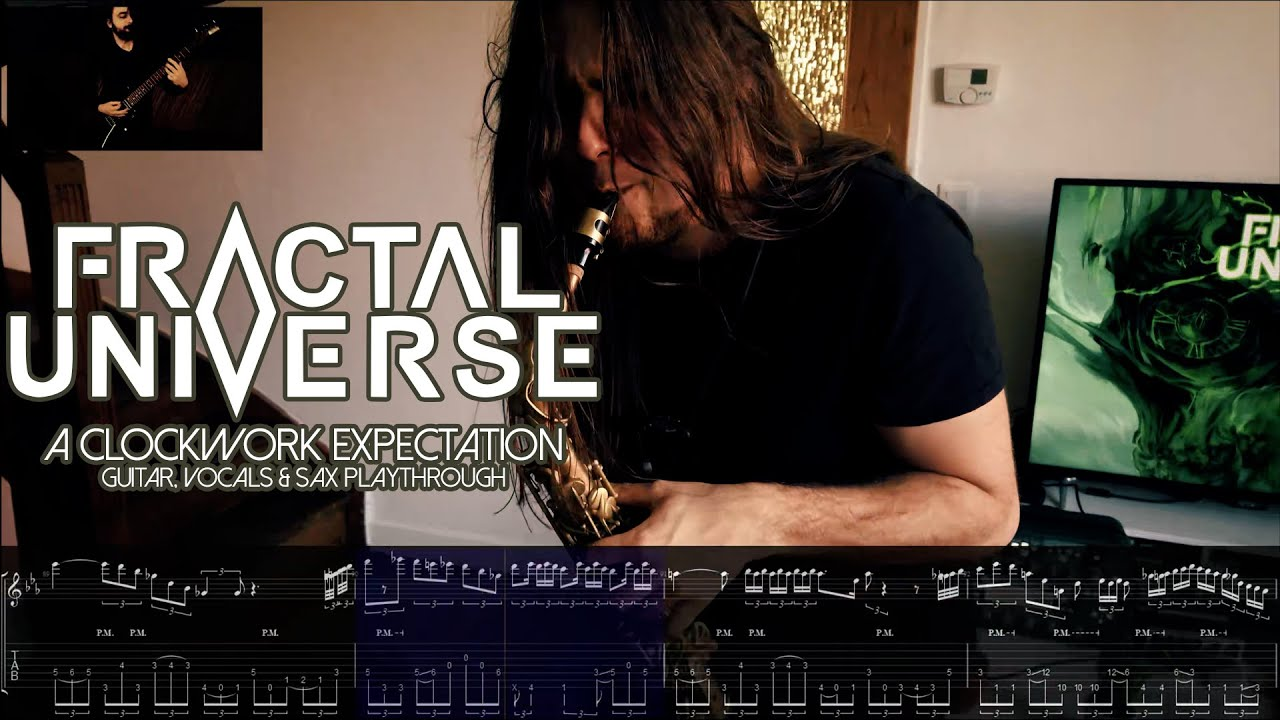 "New Video: ""A Clockwork Expectation"" (Guitar, Vocals, & Sax Playthrough)"