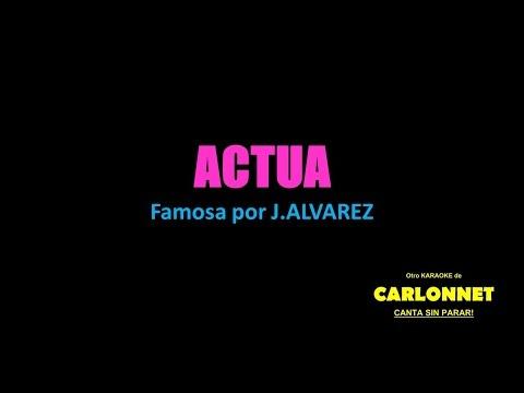 Actua - J Alvarez - Karaoke
