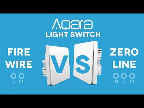 FIRE WIRE V.S. ZERO LINE (Xiaomi Aqara Light Switches)