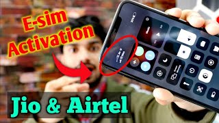 E-sim activation of JIO & Airtel | How to activate e-sim of JIO & Airtel | Activate E-sim in iphone