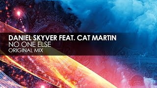 Daniel Skyver featuring Cat Martin - No One Else