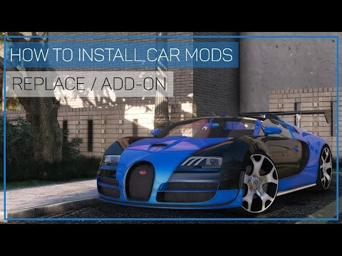 GTA V | HOW TO INSTALL CAR MODS [REPLACE / ADD-ON]