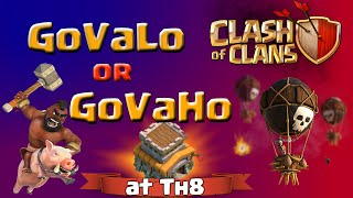 Clash of Clans | GoVaLo or GoVaHo Attack Strategy at TH8 in Clash of Clans