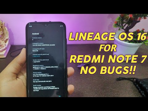 Redmi Note 7 LineageOS 16 Android Pie ROM Review | How to Install LineageOS  on Redmi Note 7 | CUSTOM