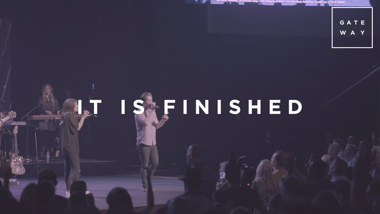 It Is Finished // GATEWAY // Monuments (Live Performance)
