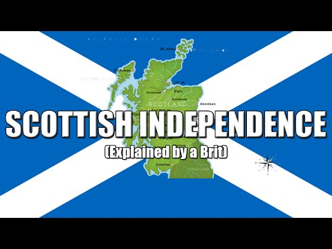 Scottish Independence Vote Explained By A Brit