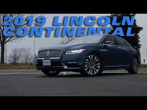 The 2019 Lincoln Continental - Test Drive