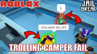 HOW NOT to TROLL CAMPING COPS in Roblox Jailbreak...