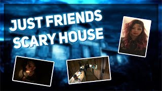 Just Friends - Scary House │SAVE FED │Fedmyster making moves │Twitch Highlights #34