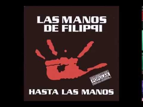 Las Manos de Filippi - Hasta las manos (Full Álbum)
