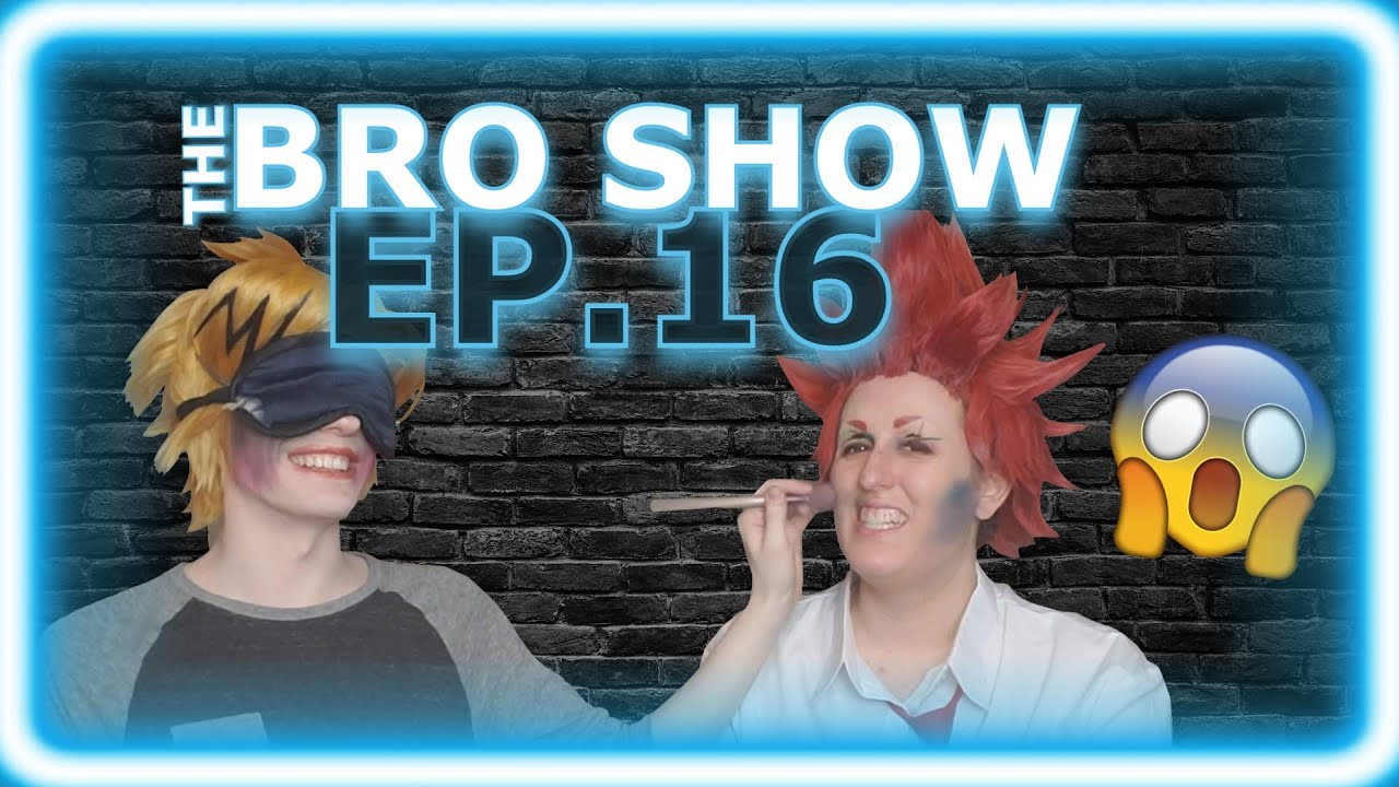 The Bro Show   Episode 16: Beauty is Blind
