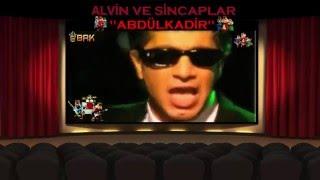 Download Alvin ve Sincaplar - Abdülkadir (Süheyl & Behzat Uygur) MP3 song and Music Video
