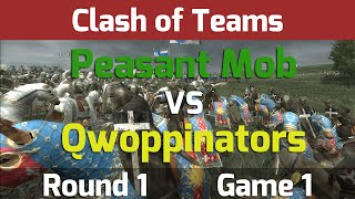 Medieval 2 Total War: Clash of Teams Tournament - R1 G1 Peasant Mob vs Qwoppinators