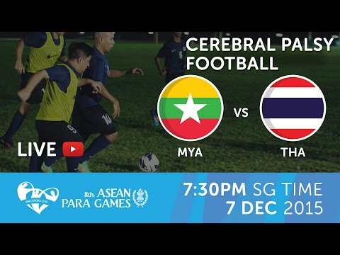 Cerebral Palsy football Myanmar vs Thailand (Day 4) | 8th ASEAN Para Games 2015