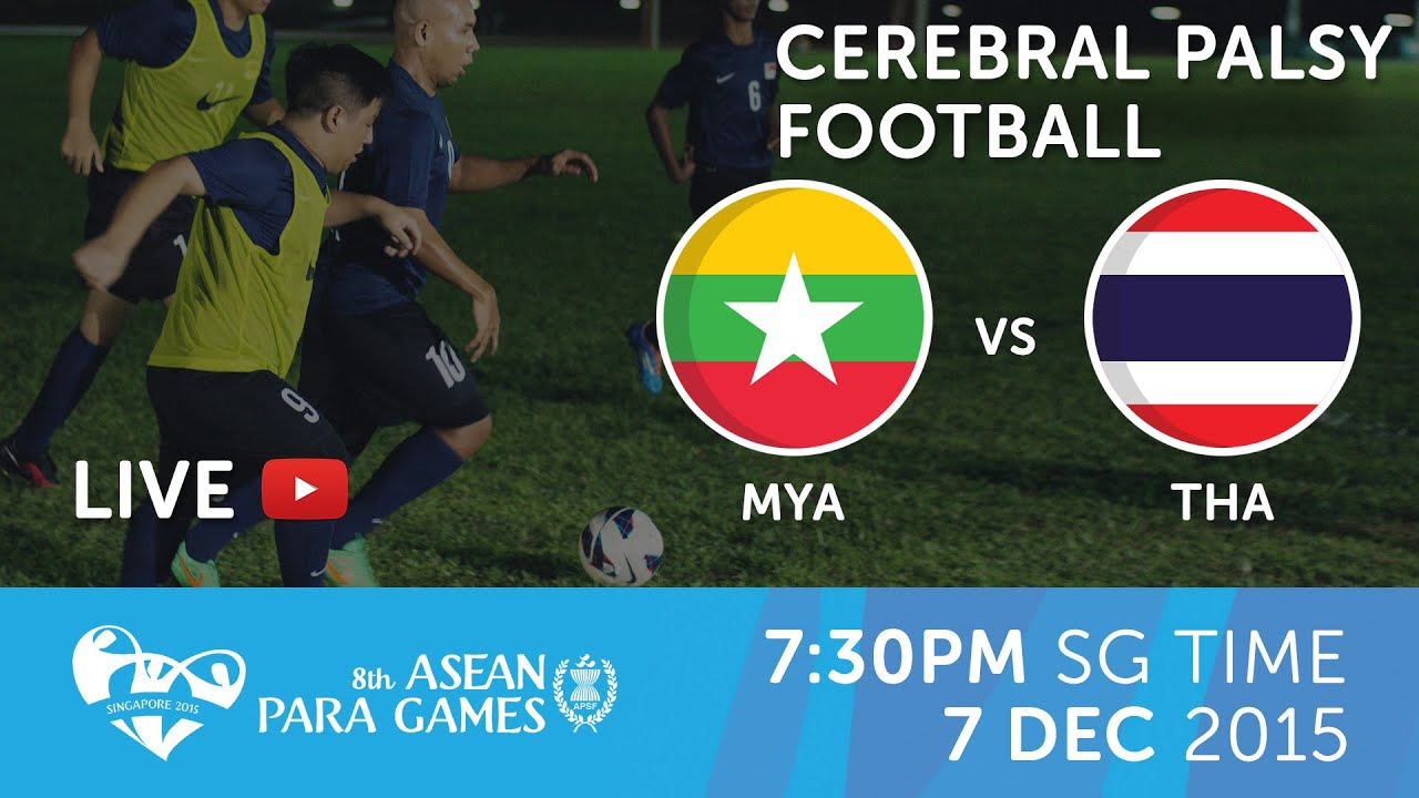 Cerebral Palsy Football Myanmar Vs Thailand Day  Th Asean Para Games