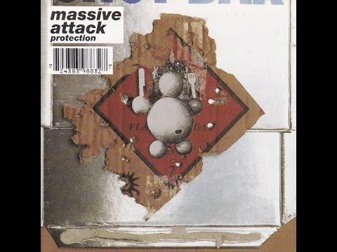 MASSIVE ATTACK  -  Protection  ( Full Album )