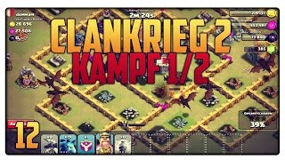 Let´s Play Clash of Clans #12 [GER] | Clankrieg [2] Kampf 1/2 - Peinlich 9% xD | Vicevice