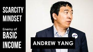 Andrew Yang | Scarcity Mindset Enemy of UBI (Freakonomics)