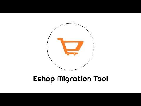 Eshop Migration Tool