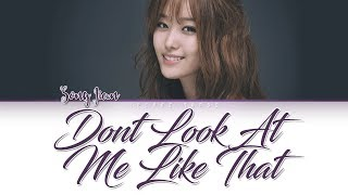 Song Ji Eun - Don't Look At Me Like That - (Color Coded Han|Rom|Eng)