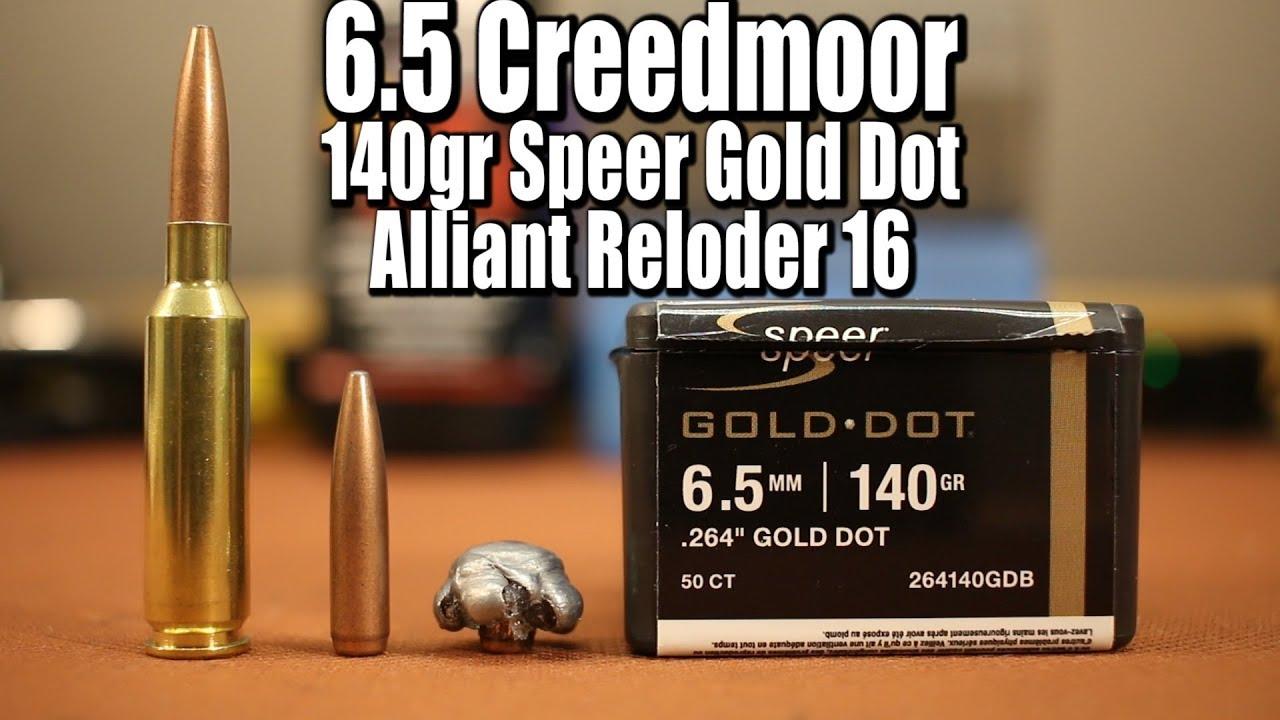 140gr Speer Gold Dot in 6 5 Creedmoor