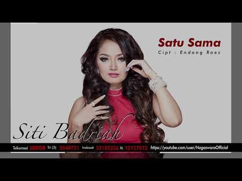 Single Satu Sama by Siti Badriah