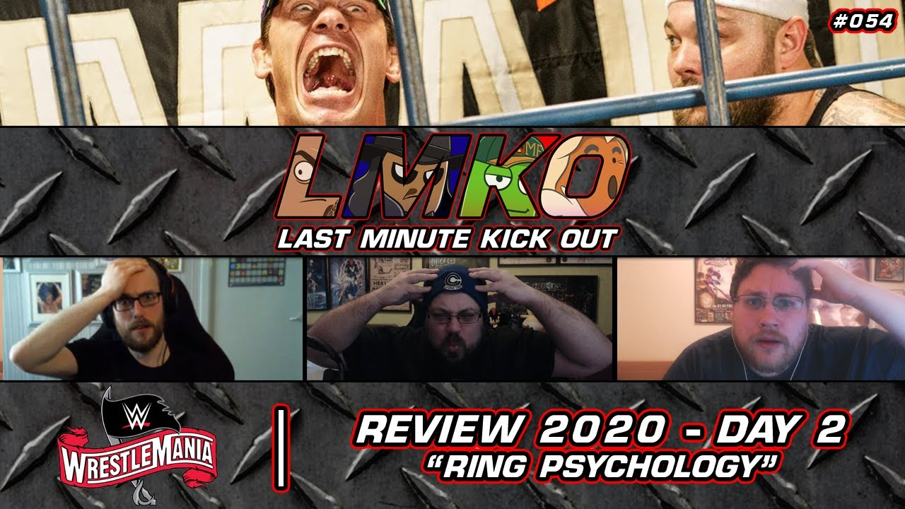 """""""Ring Psychology"""": WWE WrestleMania 36 - Day Two Review (LMKO #054)"""