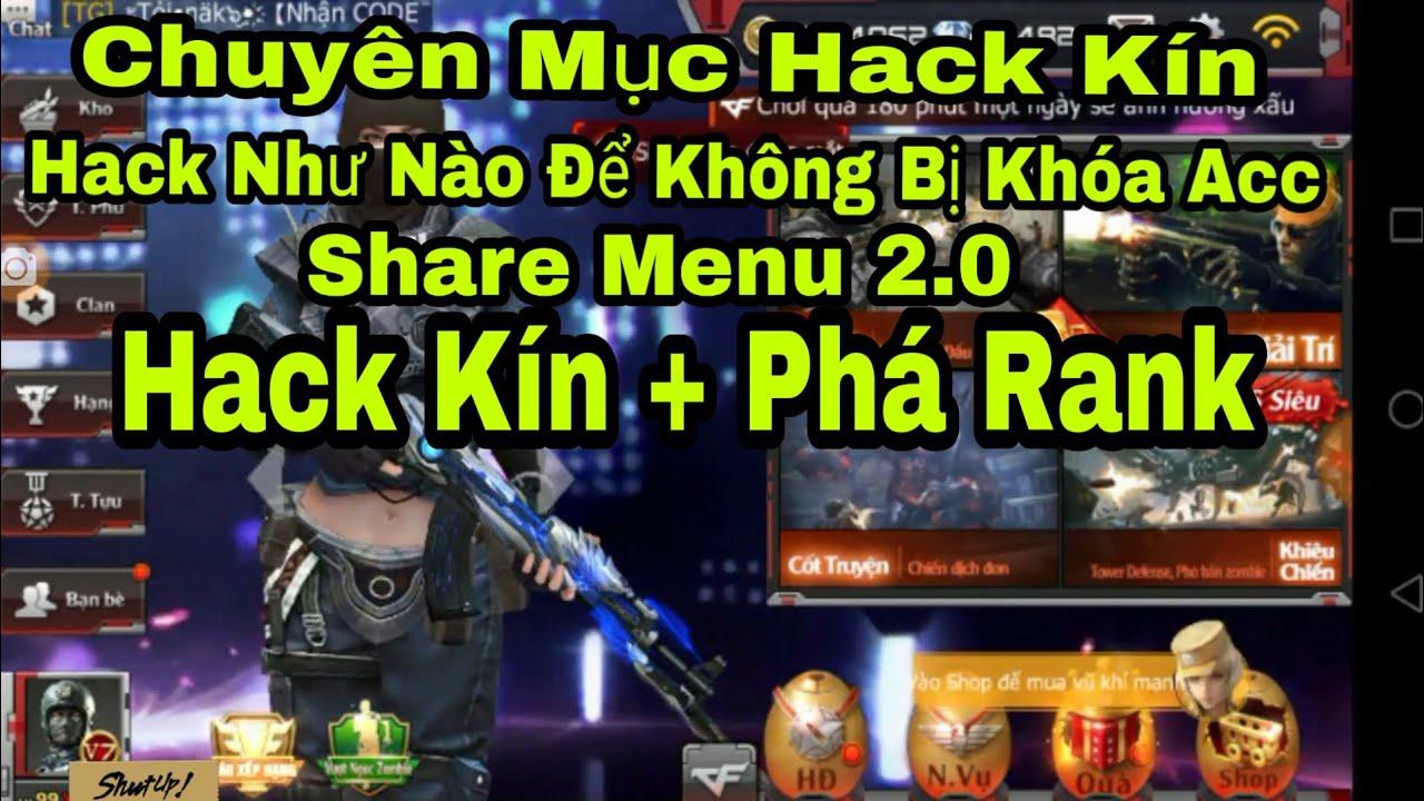 [Hack CF Mobi] Hướng Dẫn Hack Không Bị Khóa Acc Dành Cho Acc Chính No Band No Root