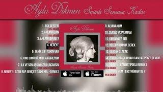 Ayla Dikmen - Nereye  Resimi