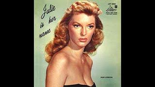 Julie London – Julie Is Her Name, 1956