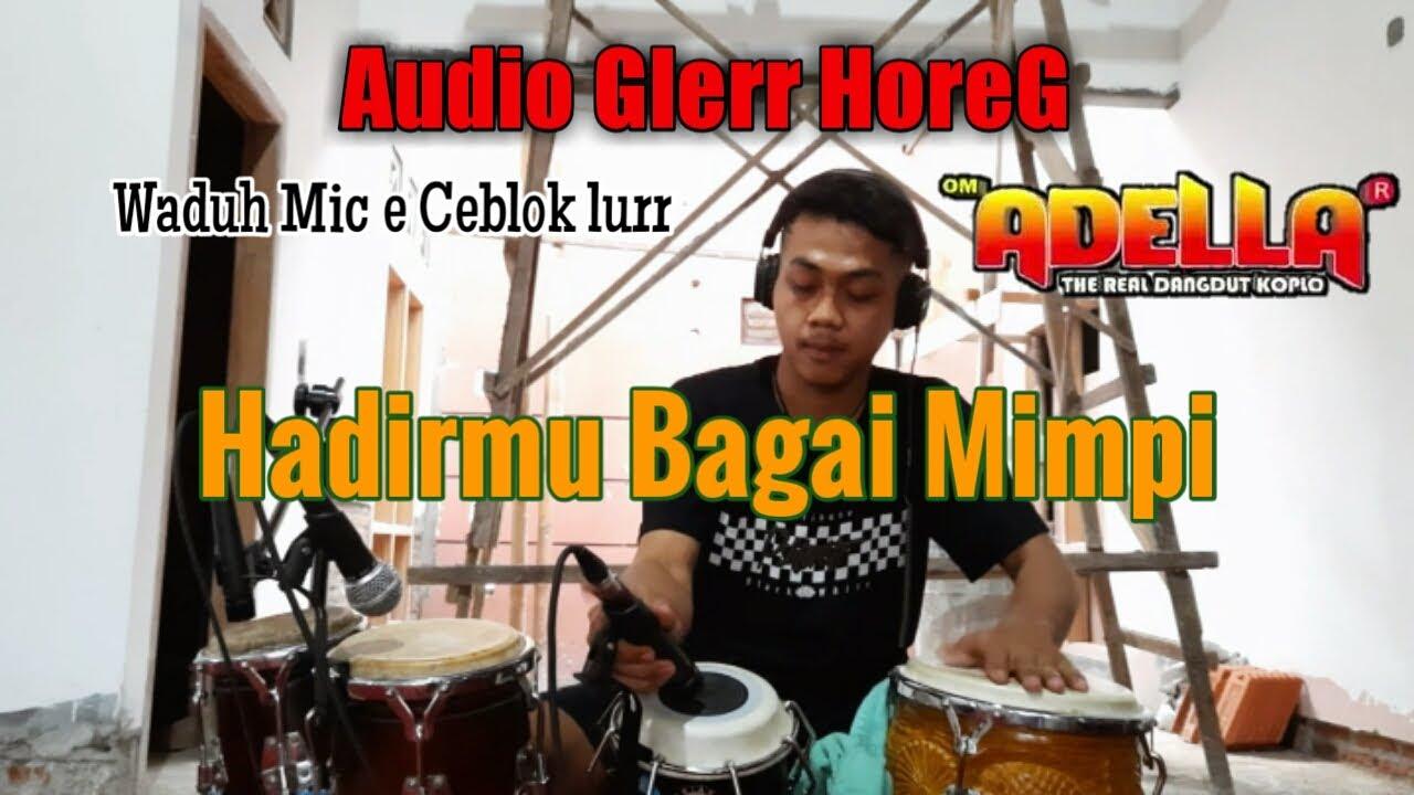 HADIRMU BAGAI MIMPI - OM ADELLA Cover Kendang Rezon Nagata