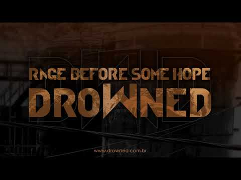 DROWNED - Rage Before Some Hope (single - OFFICIAL)