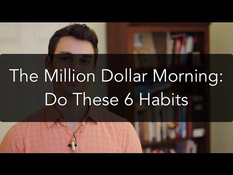 million-dollar-morning:-6-daily-habits-(do-them!)