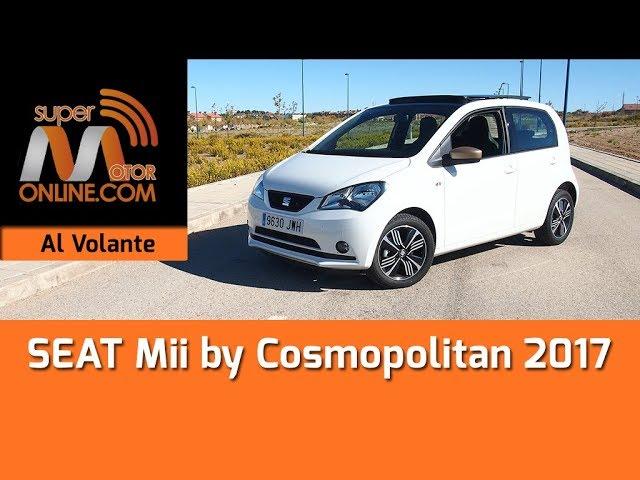 SEAT Mii Cosmopolitan 2017 / Al volante / Prueba dinámica / Review / Supermotoronline.com