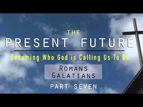 The Present Future: Part Seven. Whole Person Growth through Spiritual Transformation.