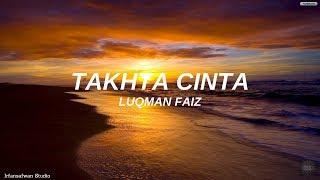 Cover images Luqman Faiz - Takhta Cinta (LIRIK)