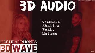 Shakira, Maluma - Chantaje |3D Audio (Use Headphones)