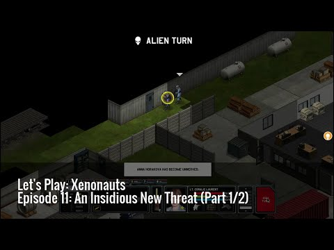 Episode 11: An Insidious New Threat (Part 1/2) | Let's Play: Xenonauts