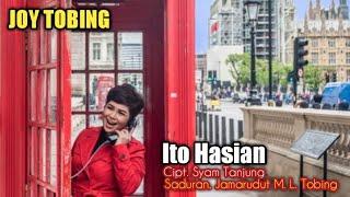 JOY TOBING - ITO HASIAN (Official Music Video)