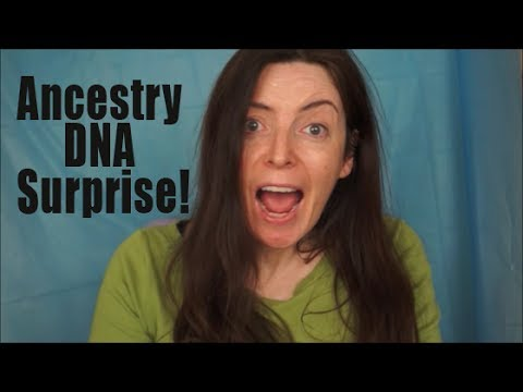 DNA Ancestry Shock - I'm What? How did that happen?