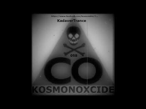 "KOSMONOXCIDE IX - ""Danse Cadavre"""