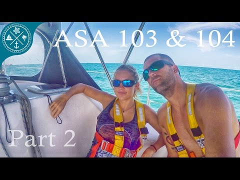 ASA 103 & 104 Part 2 - Overview, Books & Tests. Learning To Sail
