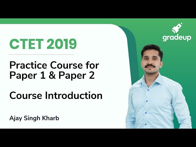 CTET 2019 Practice Course Introduction | By Ajay Singh Kharb