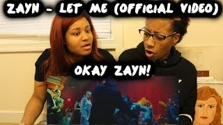 REACTION TO ZAYN - Let Me (Official Video)