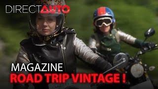 Road Trip: A L'Assaut Des Pyrénées En Moto Vintage ! - Direct Auto
