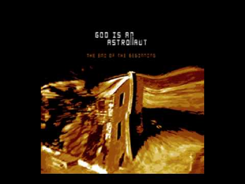From dust to the beyond - God Is An Astronaut - The end of the beginning - 2002