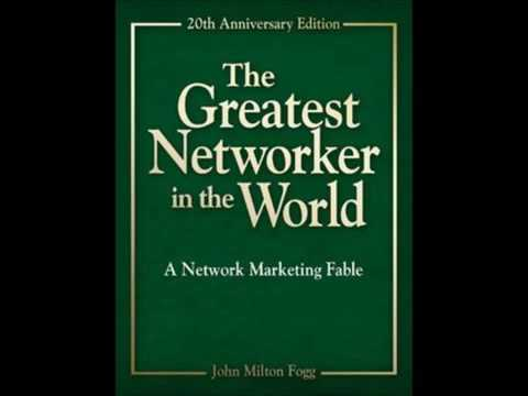 The Greatest Networker in the World (audio book)- John Milton Fogg